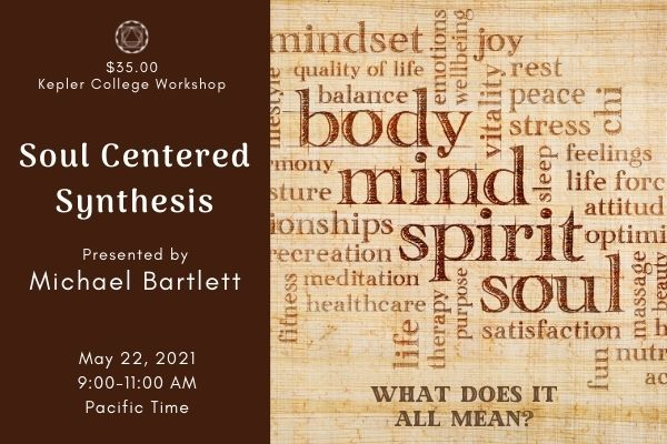 2021 05 22 Bartlett Soul Centered Synthesis