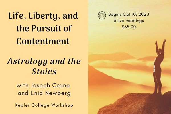 Begins Oct 10: Astrology and the Stoics: Life, Liberty, and the Pursuit of Contentment